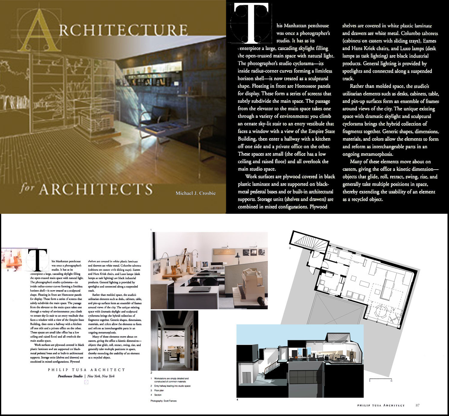 Architecture for Architects Book (2006) pg 86; 160  5th Avenue Penthouse Studio