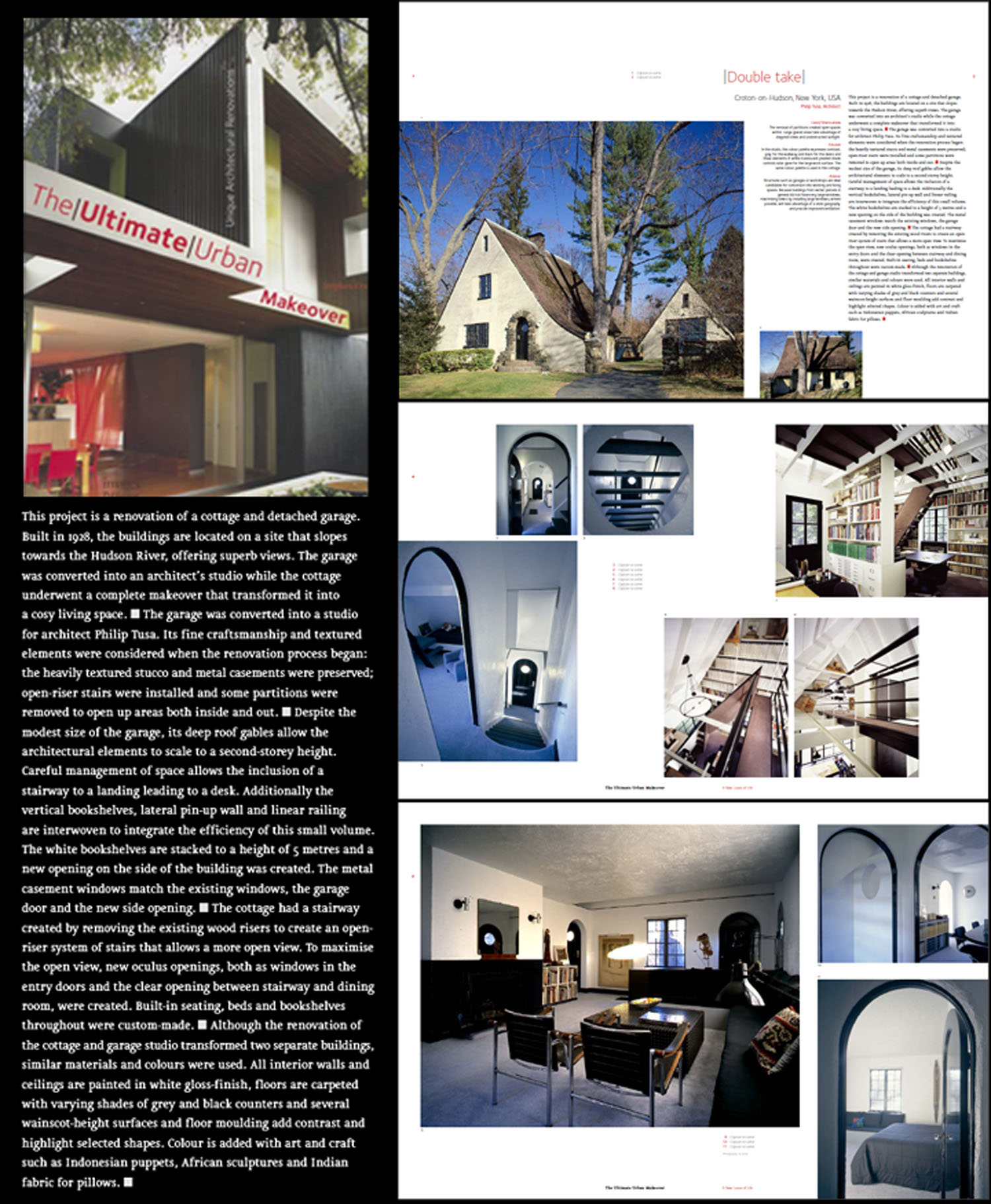 Ultimate Urban Makeover Book (2007) pg 92; Croton Cottage